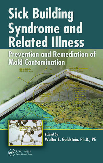 Sick Building Syndrome and Related Illness Prevention and Remediation of Mold Contamination book cover
