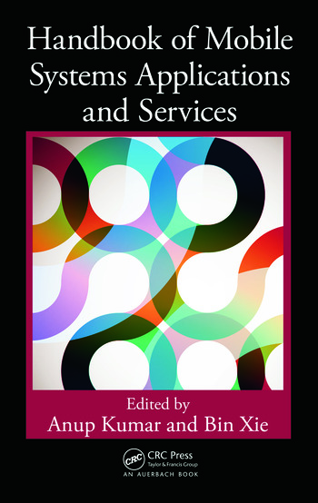 Handbook of Mobile Systems Applications and Services book cover