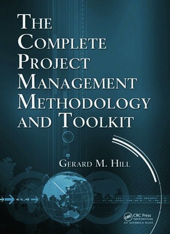 The Complete Project Management Methodology and Toolkit book cover