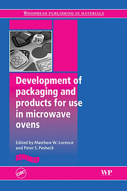 Development of Products and Packaging for Use in Microwave Ovens book cover