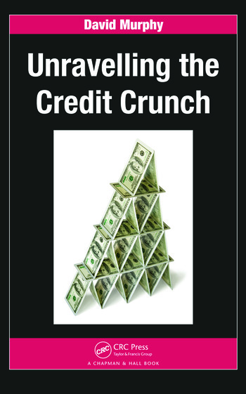 Unravelling the Credit Crunch book cover