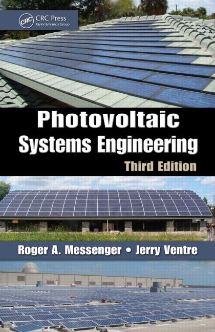 Photovoltaic Systems Engineering, Third Edition book cover