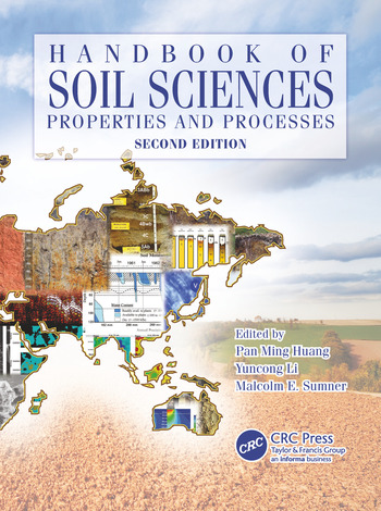 Handbook of Soil Sciences Properties and Processes, Second Edition book cover