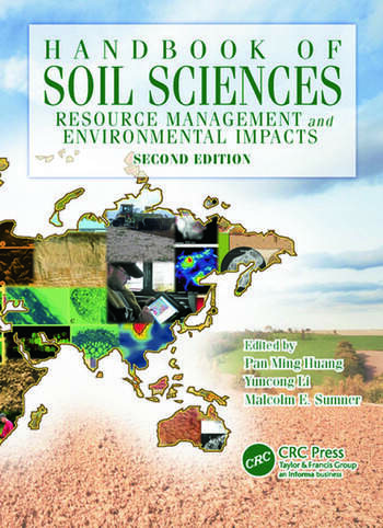 Handbook of Soil Sciences Resource Management and Environmental Impacts, Second Edition book cover