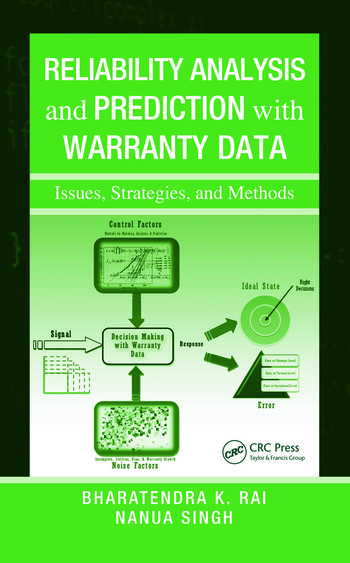 Reliability Analysis and Prediction with Warranty Data Issues, Strategies, and Methods book cover