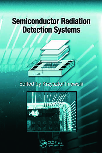 Semiconductor Radiation Detection Systems book cover