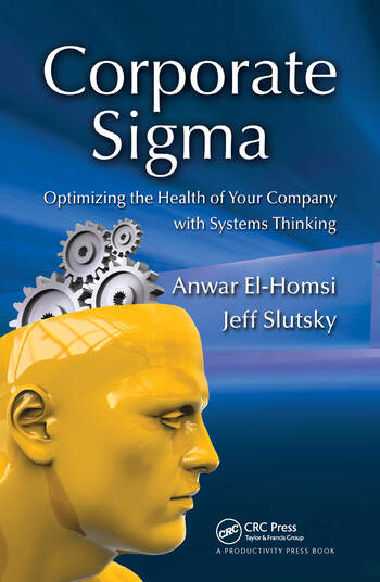 Corporate Sigma Optimizing the Health of Your Company with Systems Thinking book cover