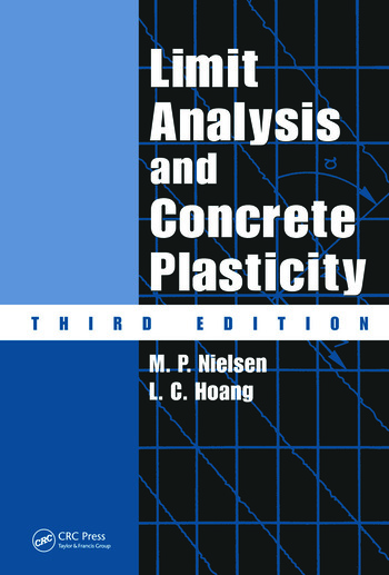 Limit Analysis and Concrete Plasticity, Third Edition book cover