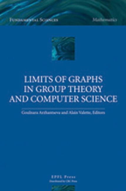 Limits of Graphs in Group Theory and Computer Science book cover