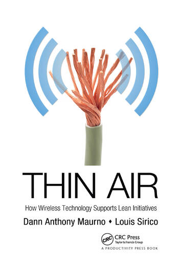 Thin Air How Wireless Technology Supports Lean Initiatives book cover