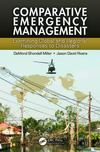 Comparative Emergency Management Examining Global and Regional Responses to Disasters book cover