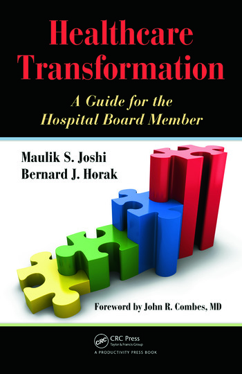 Healthcare Transformation A Guide for the Hospital Board Member book cover