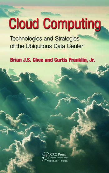 Cloud Computing Technologies and Strategies of the Ubiquitous Data Center book cover