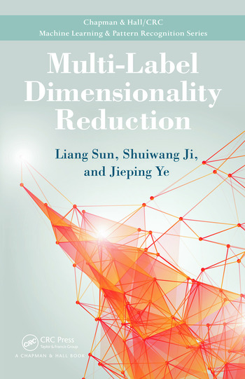 Multi-Label Dimensionality Reduction book cover