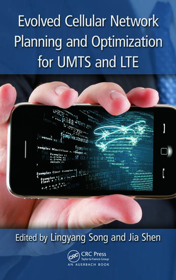Evolved Cellular Network Planning and Optimization for UMTS and LTE book cover