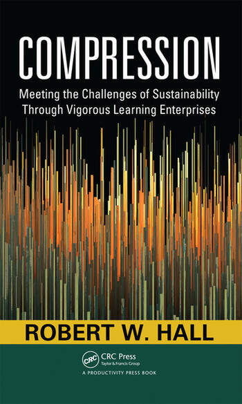Compression Meeting the Challenges of Sustainability Through Vigorous Learning Enterprises book cover