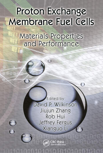 Proton Exchange Membrane Fuel Cells Materials Properties and Performance book cover