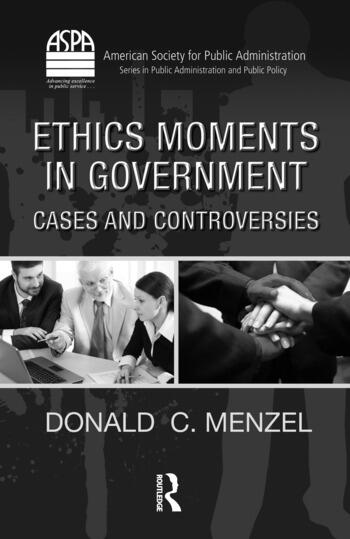 Ethics Moments in Government Cases and Controversies book cover