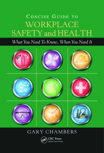 Concise Guide to Workplace Safety and Health What You Need to Know, When You Need It book cover