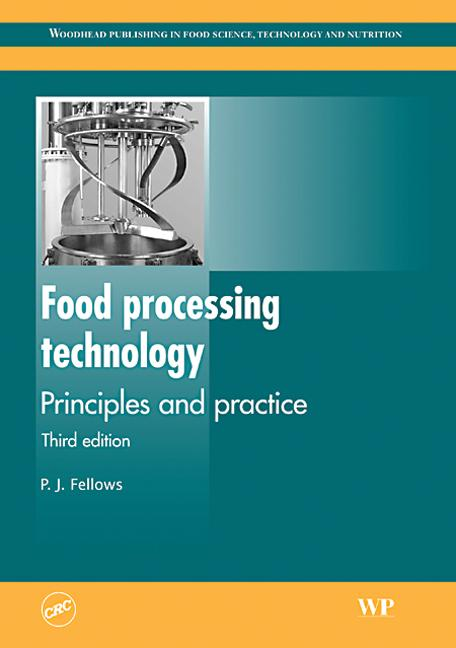Food Processing Technology Principles and Practice, Third Edition book cover