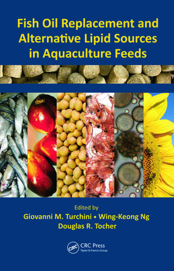 Fish Oil Replacement and Alternative Lipid Sources in Aquaculture Feeds book cover