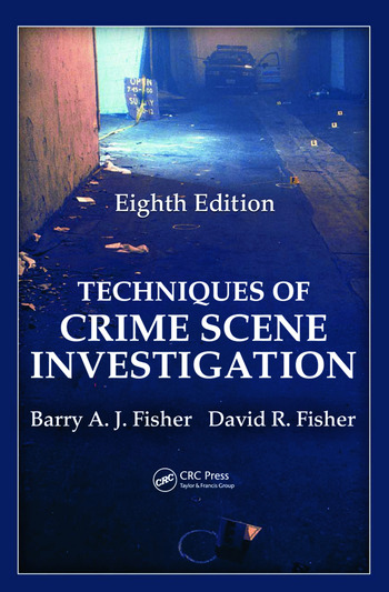 techniques of crime scene investigation eighth edition - Description Of A Crime Scene Investigator