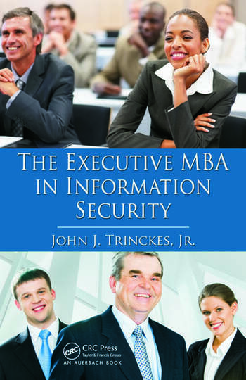 The Executive MBA in Information Security book cover
