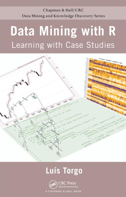 Data Mining with R Learning with Case Studies book cover