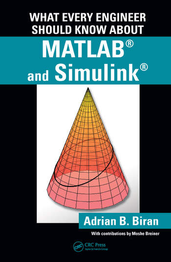 What Every Engineer Should Know about MATLAB® and Simulink® book cover