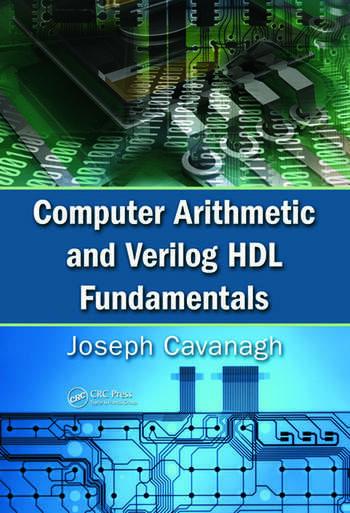 Computer Arithmetic and Verilog HDL Fundamentals book cover