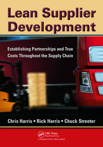 Lean Supplier Development Establishing Partnerships and True Costs Throughout the Supply Chain book cover