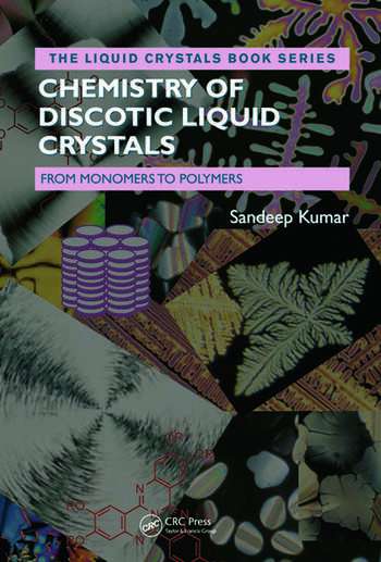 Chemistry of Discotic Liquid Crystals From Monomers to Polymers book cover