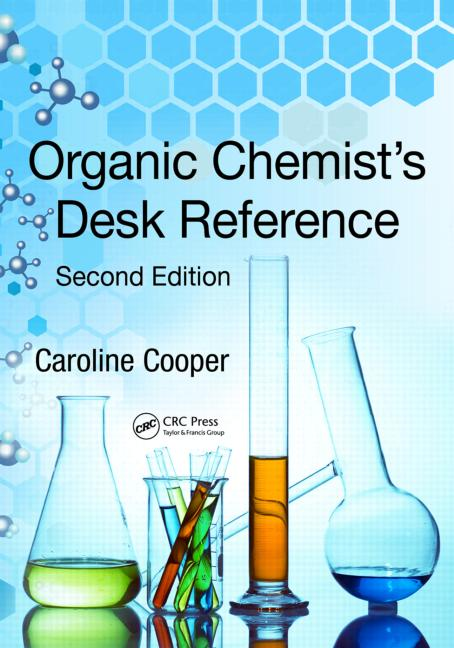 Organic Chemist's Desk Reference, Second Edition book cover
