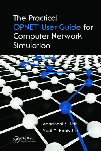The Practical OPNET User Guide for Computer Network Simulation book cover