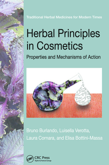 Herbal Principles in Cosmetics Properties and Mechanisms of Action book cover