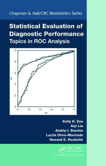Statistical Evaluation of Diagnostic Performance Topics in ROC Analysis book cover