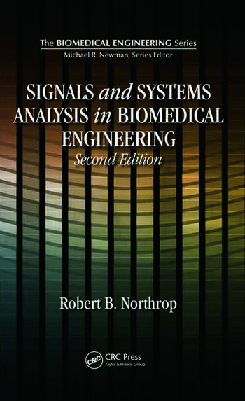 Signals and systems analysis in biomedical engineering crc press book signals and systems analysis in biomedical engineering fandeluxe Images