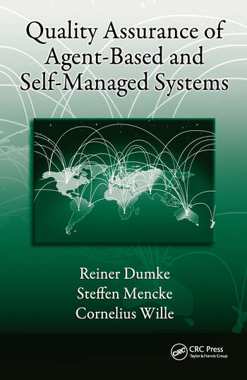 Quality Assurance of Agent-Based and Self-Managed Systems book cover