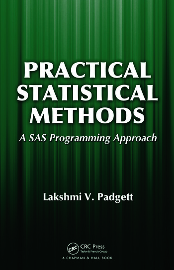 Practical Statistical Methods A SAS Programming Approach book cover