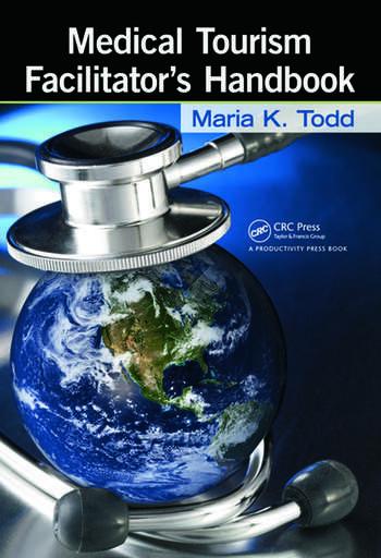 Medical Tourism Facilitator's Handbook book cover