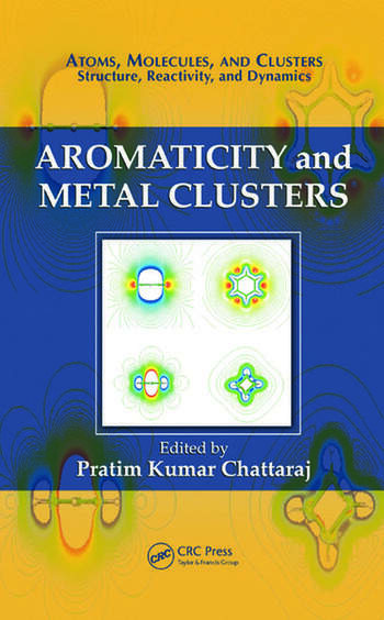 Aromaticity and Metal Clusters book cover