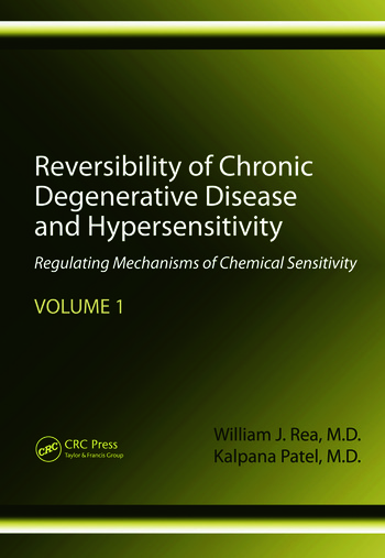 Reversibility of Chronic Degenerative Disease and Hypersensitivity, Volume 1 Regulating Mechanisms of Chemical Sensitivity book cover