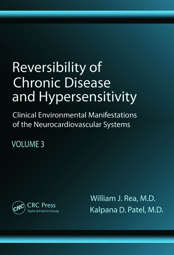 Reversibility of Chronic Disease and Hypersensitivity, Volume 3 Clinical Environmental Manifestations of the Neurocardiovascular Systems book cover
