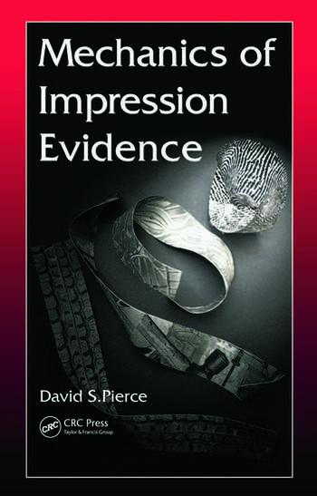 Mechanics Of Impression Evidence Crc Press Book border=