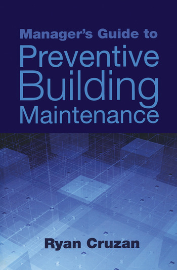 Manager's Guide to Preventive Building Maintenance book cover