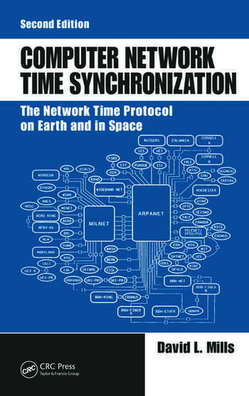 Computer Network Time Synchronization The Network Time Protocol on Earth and in Space, Second Edition book cover