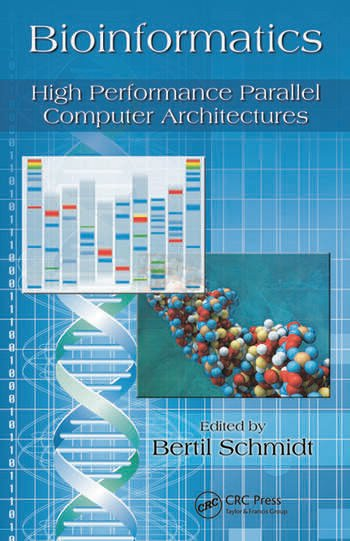 Bioinformatics High Performance Parallel Computer Architectures book cover