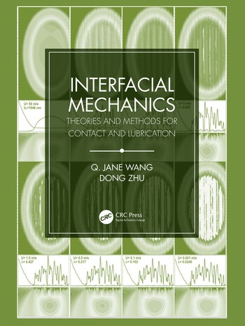 Interfacial Mechanics Theories and Methods for Contact and Lubrication book cover