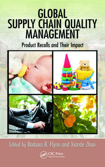 Global Supply Chain Quality Management Product Recalls and Their Impact book cover