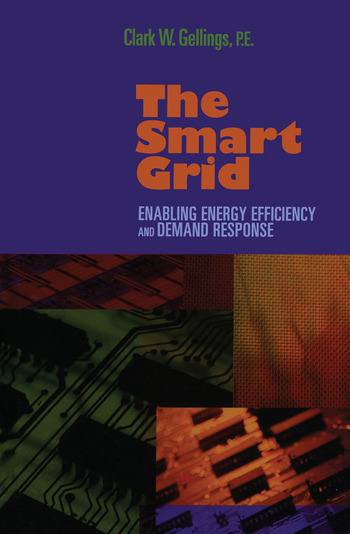 The Smart Grid Enabling Energy Efficiency and Demand Response book cover